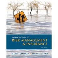 Introduction to Risk Management and Insurance by Dorfman, Mark S.; Cather, David A., 9780131394124