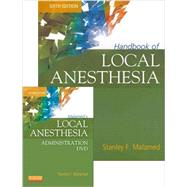 Handbook of Local Anesthesia / Malamed's Local Anesthesia Administration DVD (Book with DVD) by Malamed, Stanley F., 9780323074124