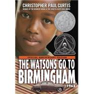 The Watsons Go to Birmingham--1963 by CURTIS, CHRISTOPHER PAUL, 9780440414124