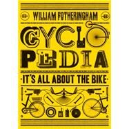 Cyclopedia by Fotheringham, William, 9781613734124
