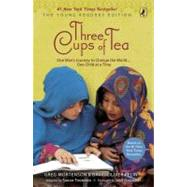 Three Cups of Tea: Young Readers Edition One Man's Journey to Change the World... One Child at a Time 9780142414125U