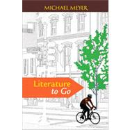 Literature to Go by Meyer, Michael, 9780312624125