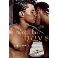 Beautiful Boys Gay Erotic Stories by Labonté, Richard, 9781573444125