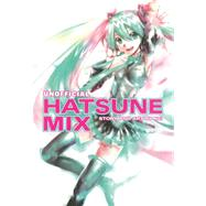 Unofficial Hatsune Mix by KEIKEI, 9781616554125