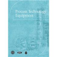 Process Technology Equipment by CAPT(Center for the Advancement of Process Tech)l, 9780137004126