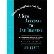 NEW APPR EAR TRAIN 2E W/4 CD by KRAFT,LEO, 9780393974126