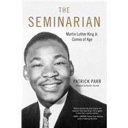 The Seminarian by Parr, Patrick; Garrow, David J., 9780915864126