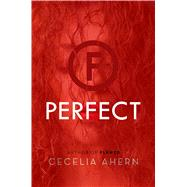 Perfect by Ahern, Cecelia, 9781250074126