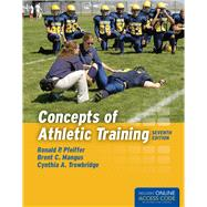 Concepts of Athletic Training by Pfeiffer, Ronald P.; Mangus, Brent C.; Trowbridge, Cynthia, 9781284034127