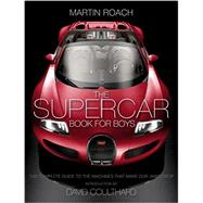 The Supercar Book for Boys by Roach, Martin, 9780008144128