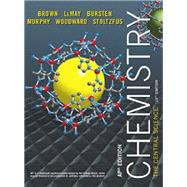 AP* Chemistry: The Central Science (NASTA Edition), 13/e by Brown, LeMay et al, 9780133574128