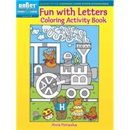 BOOST Fun with Letters Coloring Activity Book by Pomaska, Anna, 9780486494128