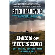 Days of Thunder by Brandvold, Peter, 9781432834128