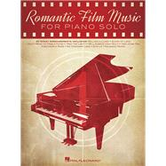 Romantic Film Music by Hal Leonard Publishing Corporation, 9781480354128
