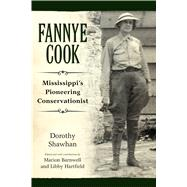 Fannye Cook by Shawhan, Dorothy; Barnwell, Marion; Hartfield, Libby, 9781496814128