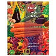 A Guide to Vegan Nutrition by Eisman, George, 9781940184128