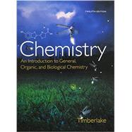 Chemistry & Modified MasteringChemistry with Pearson eText -- ValuePack Access Card -- for Chemistry An Introduction to General, Organic, and Biological Chemistry Package by Timberlake, Karen C., 9780133874129