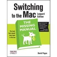 Switching to the MAC: Leopard Edition by Pogue, David, 9780596514129