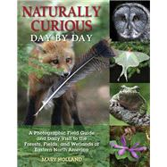 Naturally Curious Day by Day by Holland, Mary, 9780811714129