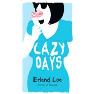 Lazy Days by Loe, Erlend; Bartlett, Don, 9781770894129