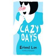 Lazy Days by Loe, Erlend; Bartlett, Don, 9781770894129