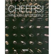 Cheers! by Artpower International Publishing Co., Ltd., 9789881354129