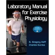 Laboratory Manual for Exercise Physiology w/ Web Resource by Haff, 9780736084130