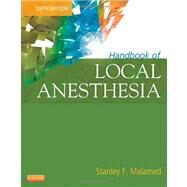 Handbook of Local Anesthesia by Malamed, Stanley F., 9780323074131