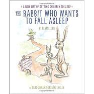 The Rabbit Who Wants to Fall Asleep by EHRLIN, CARL-JOHAN FORSSÉN; MAUNUNEN, IRINA, 9780399554131