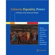 Liberty, Equality, Power A History of the American People by Murrin, John M.; H�m�l�inen, Pekka; Johnson, Paul E.; Brunsman, Denver; McPherson, James M., 9781305084131