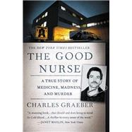 The Good Nurse by Graeber, Charles, 9781455574131