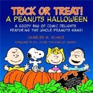 Trick or Treat : A Peanuts Halloween by SCHULZ, CHARLES M., 9780345464132