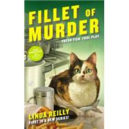 Fillet of Murder by Reilly, Linda, 9780425274132