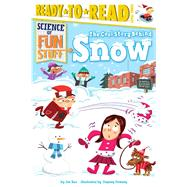 The Cool Story Behind Snow by Rao, Joe; Downey, Dagney, 9781481444132