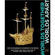 Worlds Together, Worlds Apart by Tignor, Robert; Adelman, Jeremy; Brown, Peter; Elman, Benjamin; Kotkin, Stephen, 9780393284133