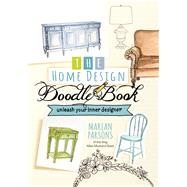The Home Design Doodle Book by Parsons, Marian, 9781424554133