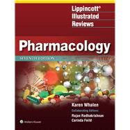 Lippincott Illustrated Reviews: Pharmacology by Whalen, Karen; Feild, Carinda (COL); Radhakrishnan, Rajan (COL), 9781496384133