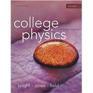 College Physics A Strategic Approach Volume 1 (Chs.1-16) & MasteringPhysics with Pearson eText -- ValuePack Access Card Package by Knight, Randall D., (Professor Emeritus); Jones, Brian; Field, Stuart, 9780321994134