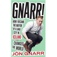 Gnarr by GNARR, JONBROWN, ANDREW, 9781612194134