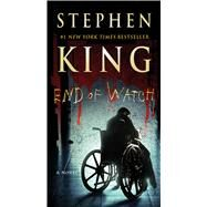 End of Watch A Novel by King, Stephen, 9781501134135