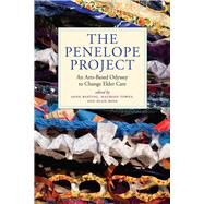 The Penelope Project by Basting, Anne; Towey, Maureen; Rose, Ellie, 9781609384135