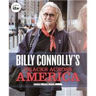 Billy Connolly's Tracks Across America by Connolly, Billy, 9780751564136