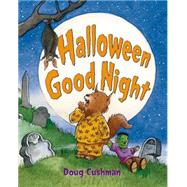 Halloween Good Night by Cushman, Doug; Cushman, Doug, 9781250044136