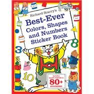Richard Scarry's Best Ever Colors, Shapes, and Numbers by Scarry, Richard, 9781438004136