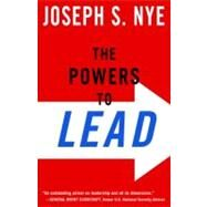 The Powers to Lead by Nye, Joseph, 9780199754137