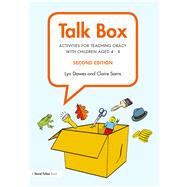 Talk Box: Activities for Teaching Oracy with Children aged 4û8 by Dawes; Lyn, 9781138194137
