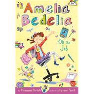 Amelia Bedelia on the Job by Parish, Herman; Avril, Lynne, 9780062334138