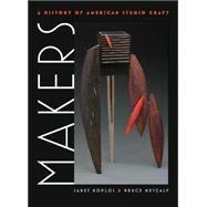 Makers by Koplos, Janet, 9780807834138