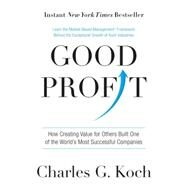 Good Profit by Koch, Charles G., 9781101904138