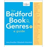 The Bedford Book of Genres: A Guide by Braziller, Amy; Kleinfeld, Elizabeth, 9781457654138